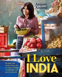 I Love India by Anjum Anand | Buy Online at the Asian Cookshop